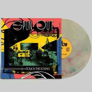 Spun Out – Touch the Sound - New Lp Record 2020 Shuga Records USA 1st Press Secret Colored Vinyl, Insert & Numbered - Indie Rock / Pop Rock / Psych Rock
